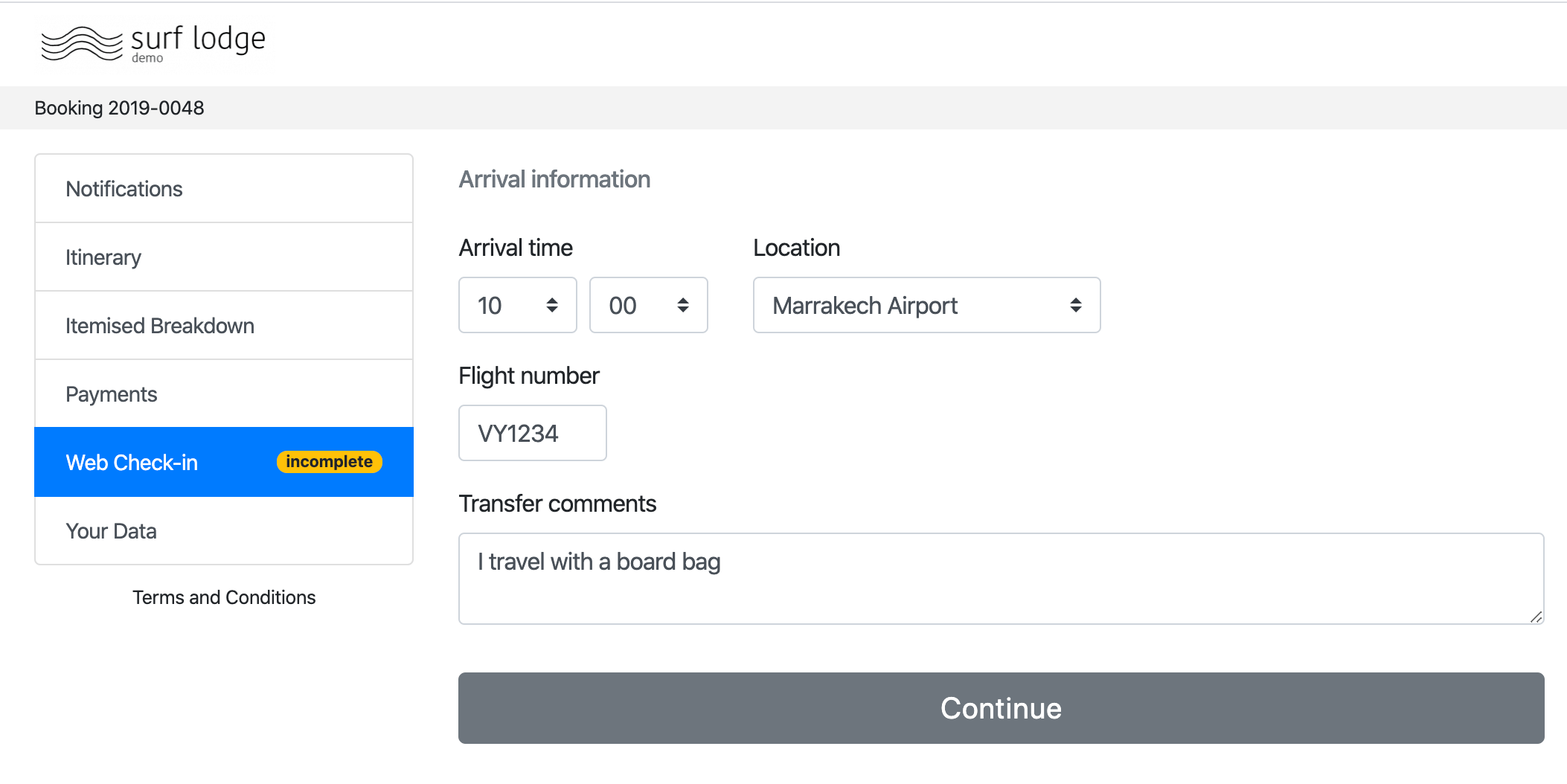 Capturing arrival information via the Customer Portal
